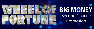 Wheel of Fortune Second Chance Promotion